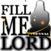 FILL ME LORD  FESTIVAL 2018