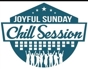 JOYFUL SUNDAY CHILL SESSION