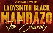 A NIGHT WITH LADYSMITH BLACK MAMBAZO