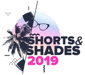 2ND ANNUAL SHORTS & SHADES