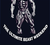 THE ULTIMATE BEAST WEEKEND